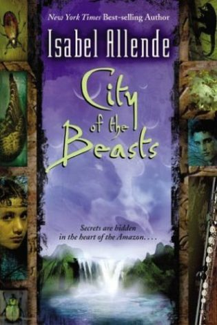 """City of the Beasts"" by Isabel Allende"