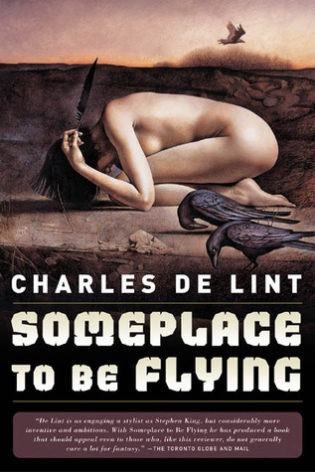 """Someplace to Be Flying"" by Charles de Lint"