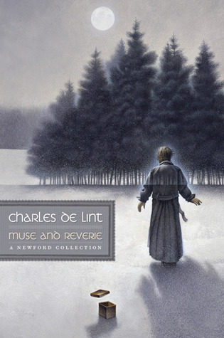 """Muse and Reverie"" by Charles de Lint"