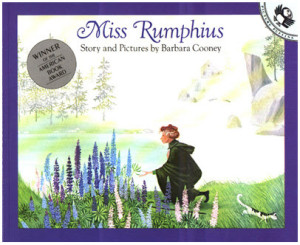 """Miss Rumphius"" by Barbara Cooney"
