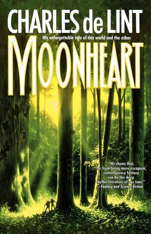 """Moonheart"" by Charles de Lint"