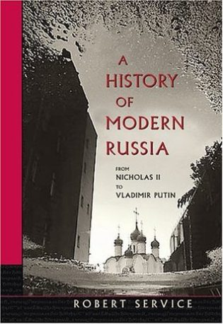 """A History of Modern Russia"" by Robert Service"