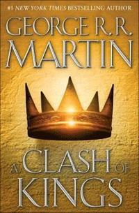 """A Clash of Kings"" by George R. R. Martin"