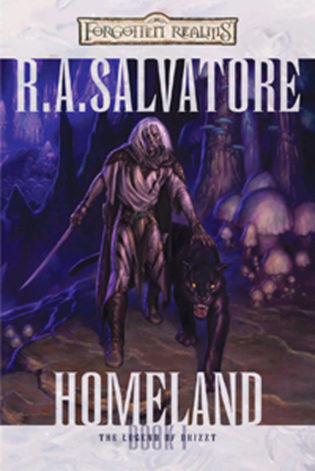 """Homeland"" by R. A. Salvatore"