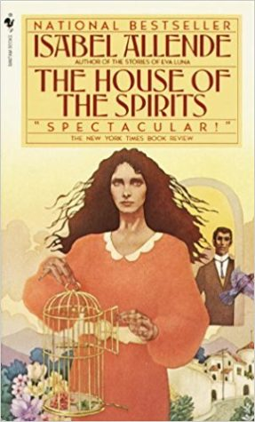 """The House of the Spirits"" by Isabel Allende"