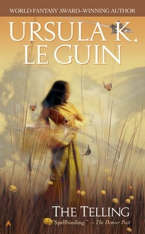 """The Telling"" by Ursula K. Le Guin"