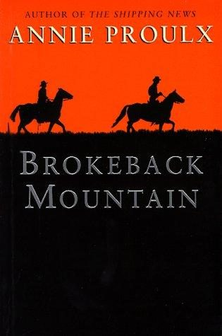 """Brokeback Mountain"" by Annie Proulx"