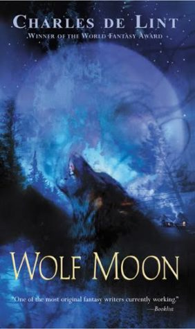 """Wolf Moon"" by Charles de Lint"