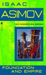 """Foundation and Empire"" by Isaac Asimov"