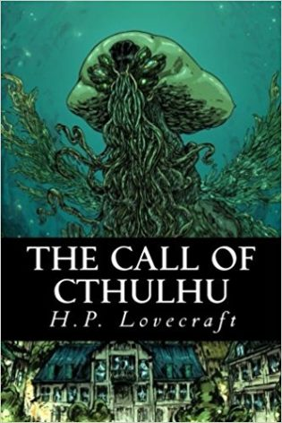"""The Call of Cthulhu"" by H. P. Lovecraft"
