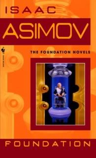 """The Foundation"" by Isaac Asimov"