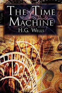 """The Time Machine"" by H. G. Wells"