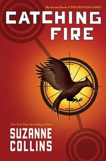 """Catching Fire"" by Suzanne Collins"