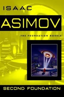 """Second Foundation"" by Isaac Asimov"