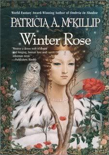 """Winter Rose"" by Patricia McKillip"