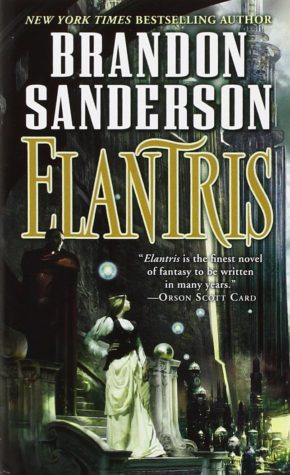 """Elantris"" by Brandon Sanderson"