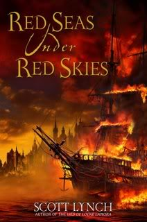 """Red Seas Under Red Skies"" by Scott Lynch"