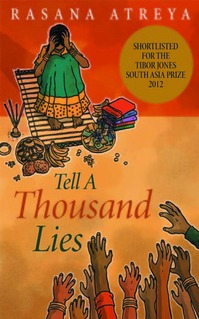 """Tell a Thousand Lies"" by Rasana Atreya"