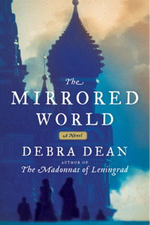 """The Mirrored World"" by Debra Dean"