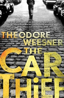"""The Car Thief"" by Theodore Weesner"
