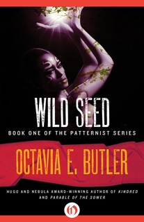 """Wild Seed"" by Octavia Butler"