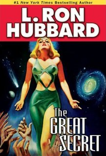 """The Great Secret"" by L. Ron Hubbard"