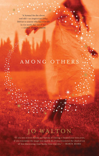 """Among Others"" by Jo Walton"