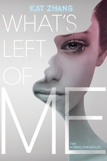 """What's Left of Me"" by Kat Zhang"