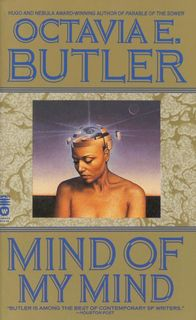 """Mind of My Mind"" by Octavia Butler"