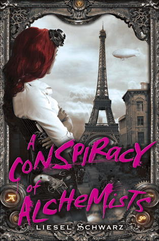 """A Conspiracy of Alchemists"" by Liesel Schwarz"