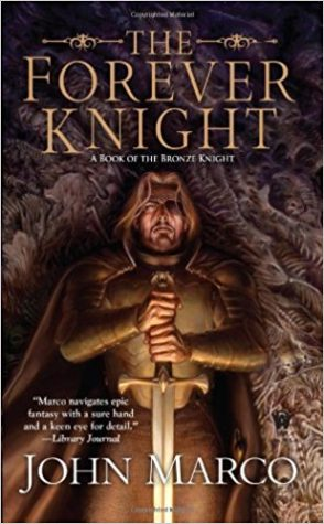 """The Forever Knight"" by John Marco"