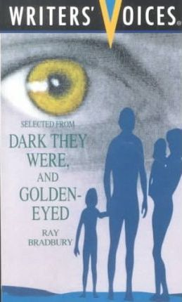 """Dark They Were, and Golden-Eyed"" by Ray Bradbury"