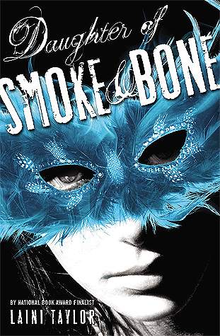 """Daughter of Smoke & Bone"" by Laini Taylor"