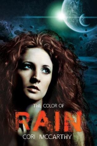 """The Color of Rain"" by Cori McCarthy"