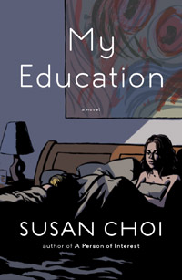 """My Education"" by Susan Choi:  Review and Giveaway"