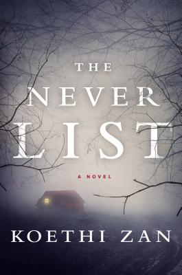 """The Never List"" by Koethi Zan:  Review and Giveaway"