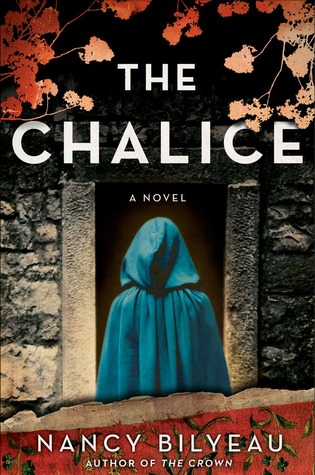 """The Chalice"" by Nancy Bilyeau"