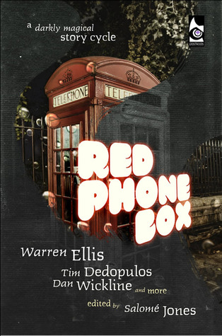 "Review and Giveaway: ""Red Phone Box"" edited by Salome Jones"