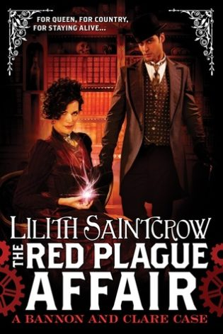 """The Red Plague Affair"" by Lilith Saintcrow"