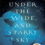 UndertheWideandStarrySkybyNancyHoran