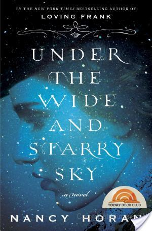 """Under the Wide and Starry Sky"" by Nancy Horan"