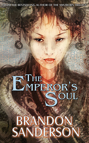 "Mini-Review: ""The Emperor's Soul"" by Brandon Sanderson"