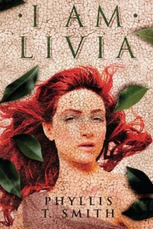 """I Am Livia"" by Phyllis T. Smith"