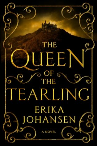 """Queen of the Tearling"" by Erika Johansen"