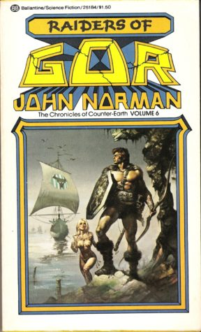 """Raiders of Gor"" by John Norman"