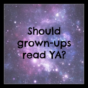 should grown-ups read ya?