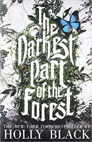 """The Darkest Part of the Forest"" by Holly Black"
