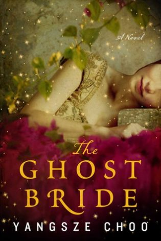 """The Ghost Bride"" by Yangsze Choo"