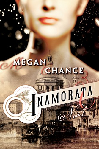 "Review and Giveaway: ""Inamorata"" by Megan Chance"