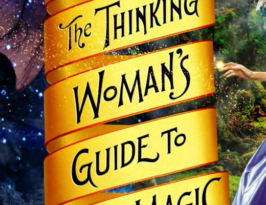 """The Thinking Woman's Guide to Real Magic"" by Emily Croy Barker"
